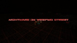 下载 Nightmare on Weeping Street 对于 Minecraft 1.12.2