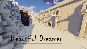 下载 Beautiful Dreamer 对于 Minecraft 1.11