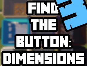 下载 Find the Button: Dimensions 3 对于 Minecraft 1.14.4